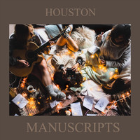 Houston - Manuscripts