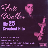 Fats Waller - His 25 Greatest Hits