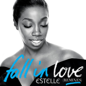 Estelle - Fall in Love (Remixes)