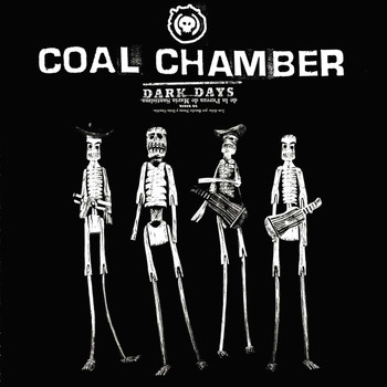 Coal Chamber - Dark Days (Explicit)