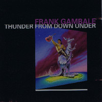 Frank Gambale - Thunder From Down Under
