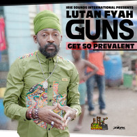 Lutan Fyah - Guns Get So Prevalent - Single