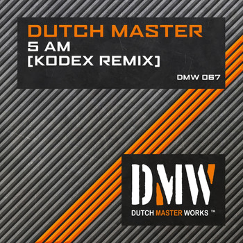 Dutch Master - 5 AM (Kodex Remix)