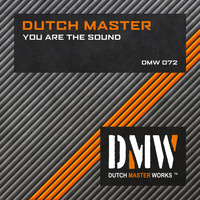 Dutch Master - You Are the Sound