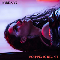 Robinson - Nothing to Regret