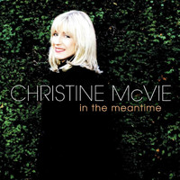 Christine McVie - In The Meantime (Explicit)