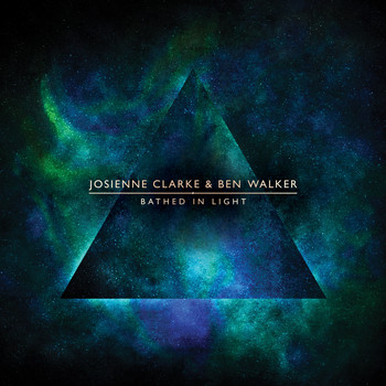 Josienne Clarke and Ben Walker - Bathed in Light