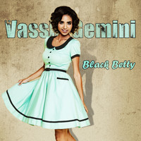 Vassili Gemini - Black Betty