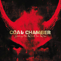 Coal Chamber - Giving the Devil His Due (Explicit)