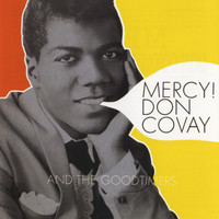 Don Covay & The Goodtimers - Mercy!