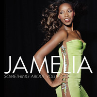 Jamelia - Something About You