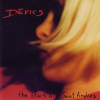 Devics - The Stars at Saint Andrea