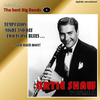 Artie Shaw - Collection of the Best Big Bands - Artie Shaw, Vol. 2 (Remastered)
