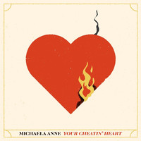 Michaela Anne - Your Cheatin' Heart