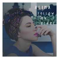 Alina - Follow My Heart