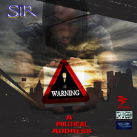 Sir - Warning (A Political Address)