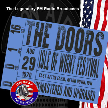 The Doors - Legendary FM Broadcasts - Isle Of Wight Festival 29th August 1970