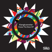 Klangkuenstler - Close The Door EP