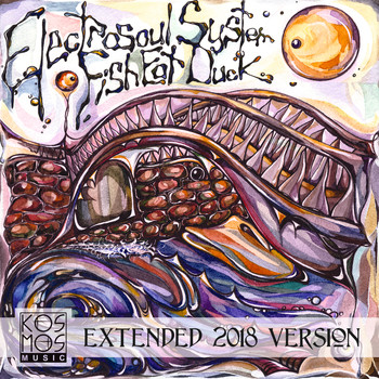 Electrosoul System - Fish Eat Duck Extended 2018 Version
