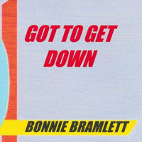 Bonnie Bramlett - Got to Get Down