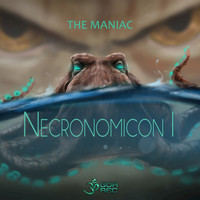 The Maniac - Necronomicon I