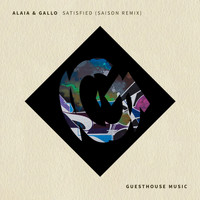 Alaia & Gallo - Satisfied (Saison Remix)