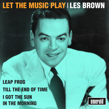 Les Brown - Let the Music Play