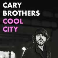 Cary Brothers - Cool City