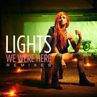 Lights - We Were Here (Remixes)
