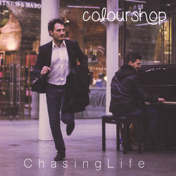 Colourshop - Chasing Life