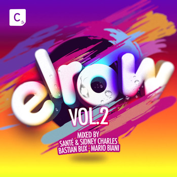 Various Artists - Elrow Vol. 2 (Mixed By Santé, Sidney Charles, Bastian Bux and Mario Biani)