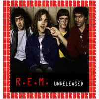 R.E.M. - Unreleased (Hd Remastered Edition)