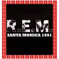 R.E.M. - The Complete Show, Santa Monica, Ca. April 3rd, 1991 (Hd Remastered Edition)