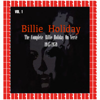 Billie Holiday - The Complete On Verve 1945-1959, Vol. 1 (Hd Remastered Edition)