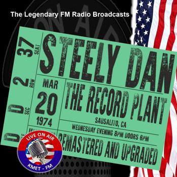 Steely Dan - Legendary FM Broadcasts - The Record Plant, Sausalito CA  20th March 1974