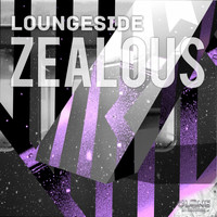 Loungeside - Zealous