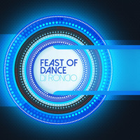 Dj Roncio - Feast of Dance