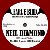 Neil Diamond - The Neil And Jack 1962 singles