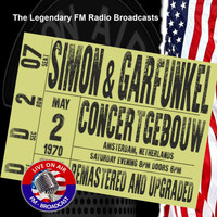 Simon & Garfunkel - Legendary FM Broadcasts - Concertgebouw, Amsterdam Netherlands 2nd May 1970