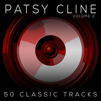 Patsy Cline - 50 Classic Tracks Vol 2