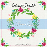 Antonio Vivaldi - The Four Seasons (Classical Music Masters) (Classical Music Masters)