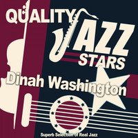 Dinah Washington - Quality Jazz Stars (Superb Selection of Real Jazz)