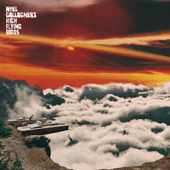 Noel Gallagher's High Flying Birds - It's A Beautiful World