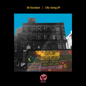 Eli Escobar - City Song EP