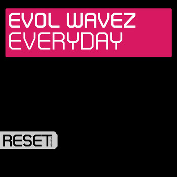 Evol Wavez - Everyday
