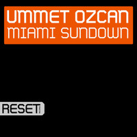 Ummet Ozcan - Miami Sundown