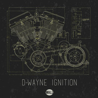 D-Wayne - Ignition