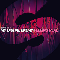 My Digital Enemy - Feeling Real