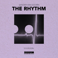 Sander Van Doorn - The Rhythm