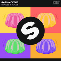 Bassjackers - Wobble & Jiggle